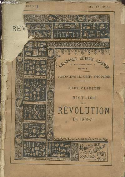 HISTOIRE DE LA REVOLUTION DE 1870-71 / EN 20 FASCICULES - COMPLET.