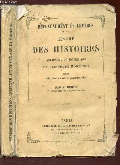 RESUME DES HISTOIRES ancienne, du Moyen Age et des Temps modernes / Conformément aux derniers programmes officiels / BACCALAUREAT ES LETTRES.