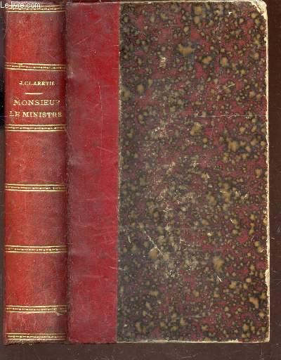 MONSIEUR LE MINISTRE - Roman parisien / 33e EDITION.