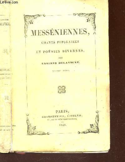 MESSENIENNES, CHANTS POPULAIRES ET POESIES DIVERSES.