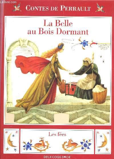 LA BELLE AU BOIS DORMANT - LES FEES.
