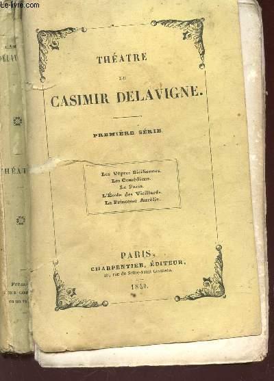 THEATRE DE CASIMIR DELAVIGNE / 1ere SERIE : Les Vêpres sicilienne. Les Comédiens. Le Paria. L'Ecole des Vieillards. La princesse Aurélie.