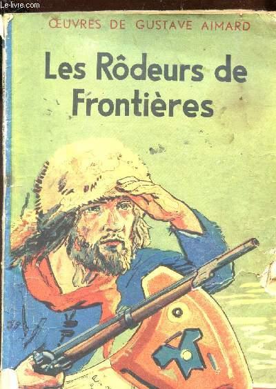 LES RODEURS DE FRONTIERES / VOLUME 2 DE LA COLLECTION