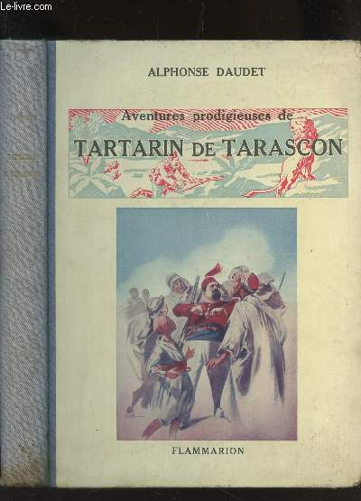 AVENTURES PRODIGIEUSES DE TARTARIN DE TARASCON / EDITION POUR LA JEUNESSE.