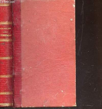 L'HETPMAN - DRAME EN CINQ ACTES / 9e EDITION.
