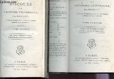 DISCOURS SUR L'HISTOIRE UNIVERSELLE - EN 2 VOLUMES :  TOME PREMIER + TOME DEUXIEME.