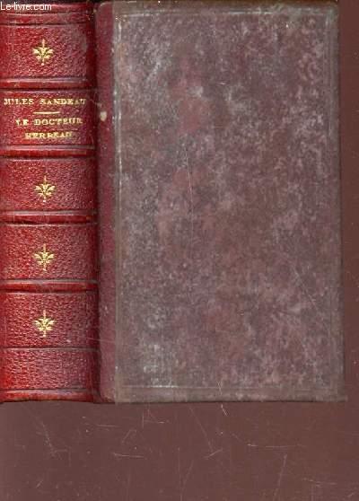 LE DOCTEUR HERBEAU / Petite bibliotheque CHARPENTIER