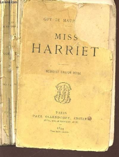MISS HARRIET / NOUVELLE EDITION.