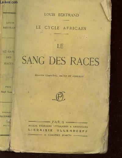 LE SANG DES RACES / LE CYCLE AFRICAIN