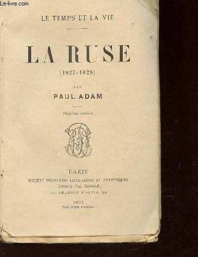 LA RUSE - 1827-1828 / LE TEMPS ET LA VIE.