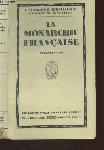 LA MONARCHIE FRANCAISE - QUELQUES ROIS - LIVRE II. / COLLECTION