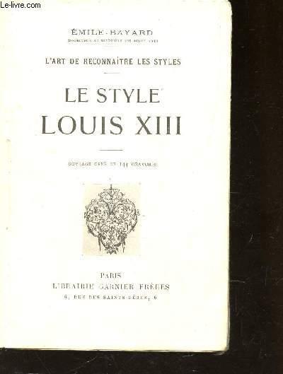 LE STYLE LOUIS XIII / L'art de reconnaitre les styles.