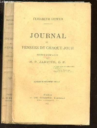 JOURNAL ET PENSEES DE CHAQUE JOUR - precedés d'une lettre du R.P. JANVIER O.P..