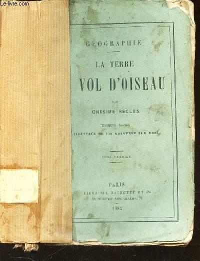 LA TERRE VOL D'OISEAU - GEOGRAPHIE / 3E EDITION.