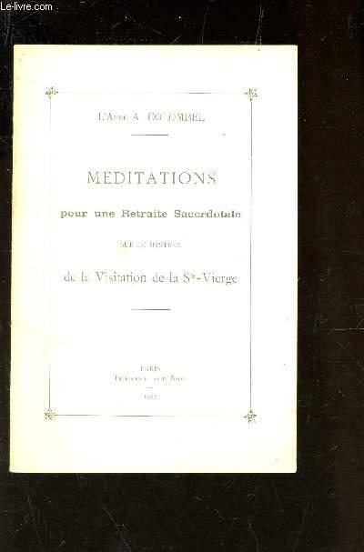 MEDITAION POUR UNE RETRAITE SACERDOTALE SUR LE MYSTERE DE LA VISITATION DE LA Ste VIERGE