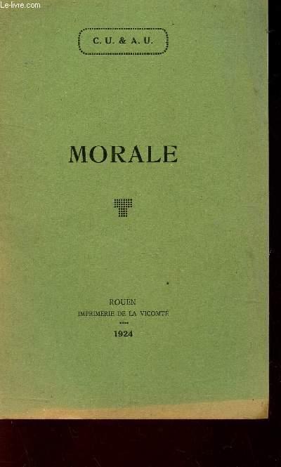 MORALE - Relevé de quelques notes prises au cours d'une conférence sur l'EFFICACITE DE LA MORALE.