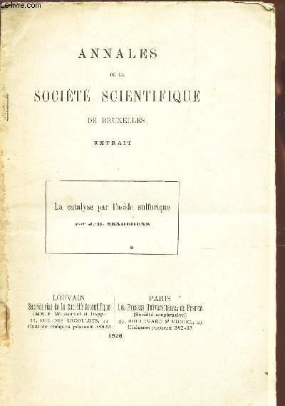 LA CATYSE PAR L'ACIDE SULFURIQUE / EXTRAIT DE