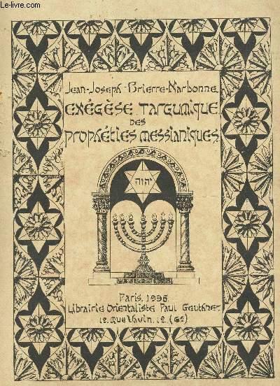 EXEGESE MIDRASIQUE DES PROPHETIES MESSIANIQUES