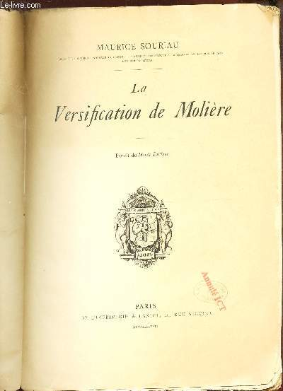 LA VERSIFICATION DE MOLIERE - EXTRAIT DU MONDE POETIQUE.