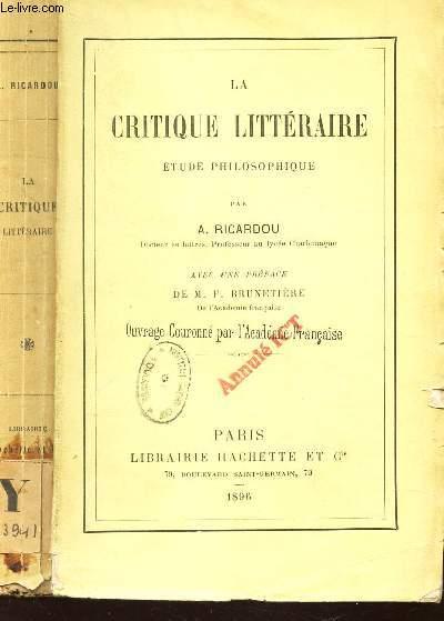 LA CRITIQUE LITTERAIRE - ETUDE PHILOSOPHIQUE