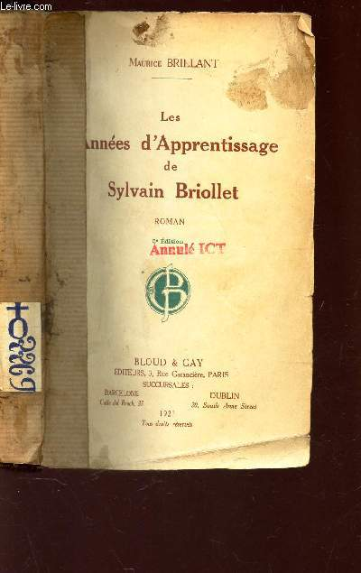 LES ANNEES D'APPRENTISSAGE DE SYLVAIN BRIOLLET / 5e EDITION.