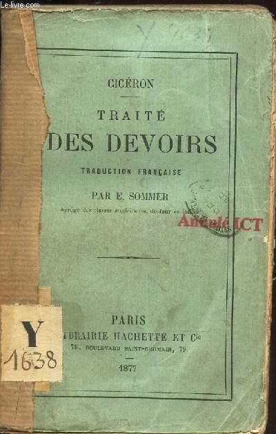 TRAITE DES DEVOIRS / TRaduction francaise par E. SPMMER.