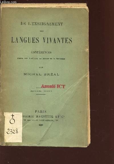 DE L'ENSEIGNEMENT DES LANGUES VIVANTES - CONFERENCES  faites aux etudiants en lettres de la Sorbone / 2e EDITION.