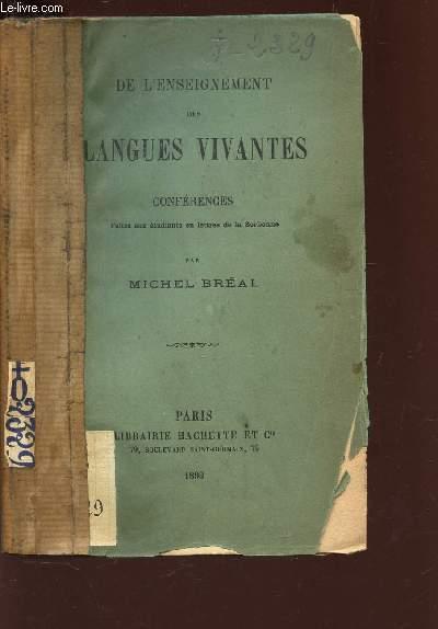 DE L'ENSEIGNEMENT DES LANGUES VIVANTES -CONFERENCES faites aux etudiants en lettres de Sorbonne