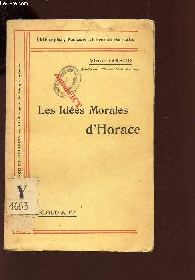 LES IDEES MORALES D'HORACE / COLLECTION
