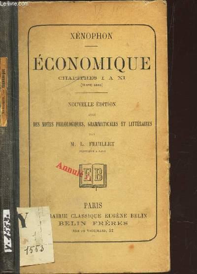 ECONOMIQUE - CHAPITRES I A XI - (texte grec) - NOUVELLE EDITION AVEC NOTES PHILOLOGIQUES, GRAMMAITCALES ET LITTERAIRES PAR FEUILLET M.L.