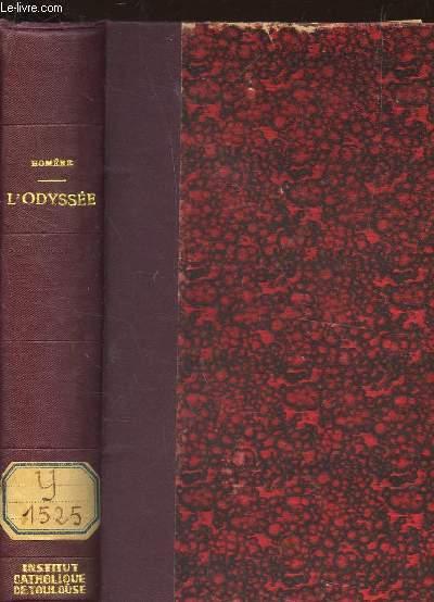 L'ODYSSEE - suivie des Petites poemes attribués a Homère / NOUVELLE EDITION REVUE ET CORRIGEE.