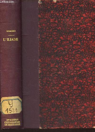 L'ILIADE / NOUVELLE EDITION EDITION REVUE ET CORRIGEE d'apres les meilleurs textes.