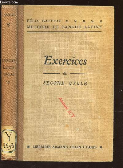EXERCICES LATINS DU SECOND CYCLE / METHODE DE LANGUE LATINE.