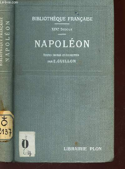 NAPOLEON -/ XIXe SIECLE / COLLECTION BIBLIOTHEQUE FRANCAISE.