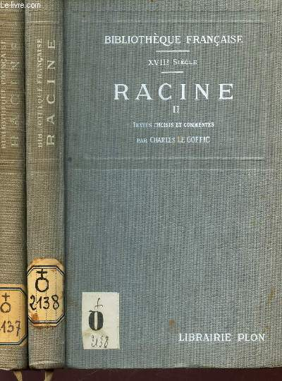 RACINE  - TEXTES CHOISIS ET COMMENTES - EN 2 VOLUMES : TOMES I + II  / XVIIIe SIECLE / COLLECTION BIBLIOTHEQUE FRANCAISE.
