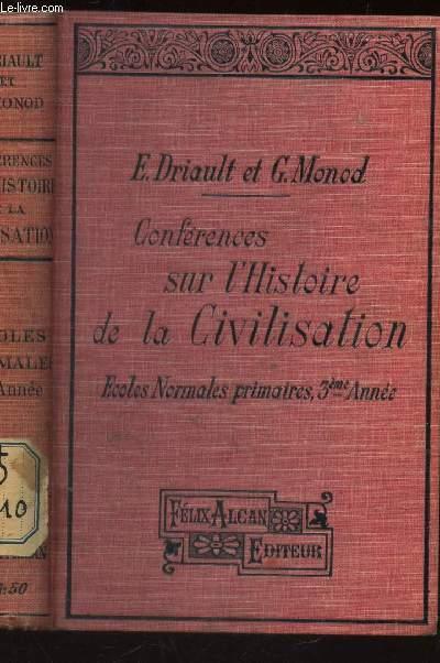 CONFERENCES SUR L'HISTOIRE DE LA CIVILISATION / ECOLES NORMALES PRMIAIRES - 3e ANNEE.