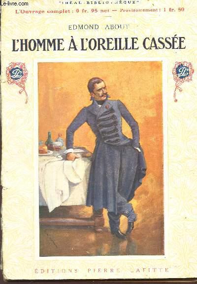 L'HOMME A L'OREILLE CASSE / COLLECVTION
