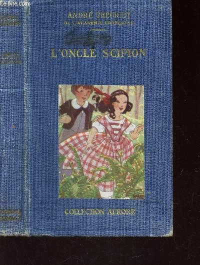 L'ONCLE SCIPION / COLLECTION AURORE