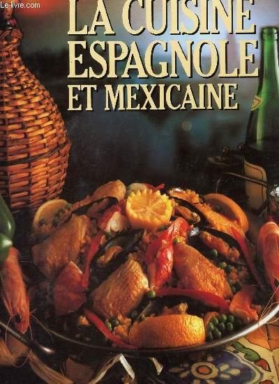 La cuisine espagnole et mexicaine collectif - La cuisine espagnole expose ...