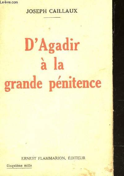 D'AGADIR A LA GRANDE PENITENCE