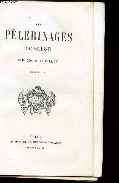 LES PELERINAGES DE SUISSE / 6e EDITION.