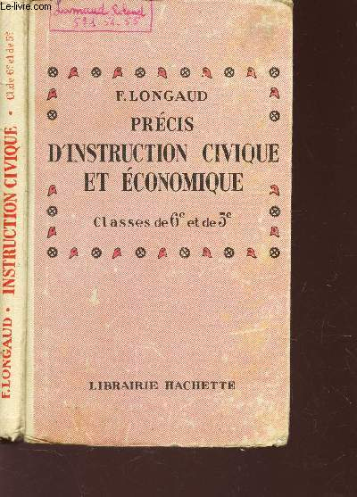 PRECIS D'INSTRUCTION CIVIQUE ET ECONOMIQUE - CLASSES DE 6e ET 5e.