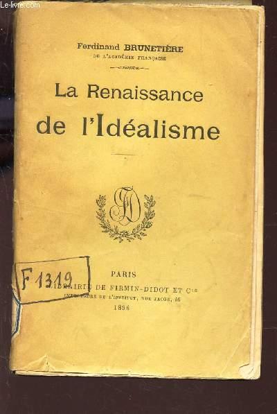 LA RENAISSANCE DE L'IDEALISME