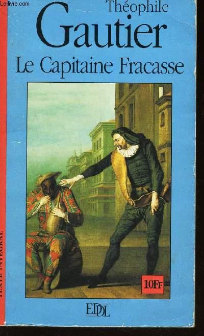 LE CAPITAINE FRACASSE - TEXTE INTEGRAL