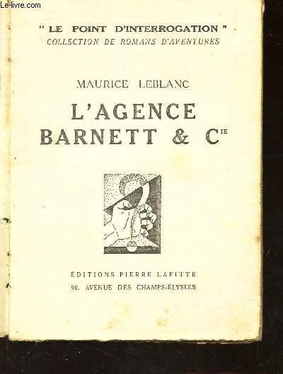 L'AGENCE BARNETT & CIE / LE POINT D'INTERROGATION - COLLECTION DE ROMANS D'AVENTURES.