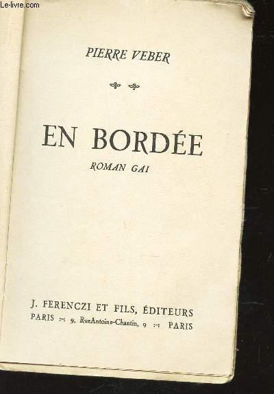 EN BORDEE - ROMAN GAI