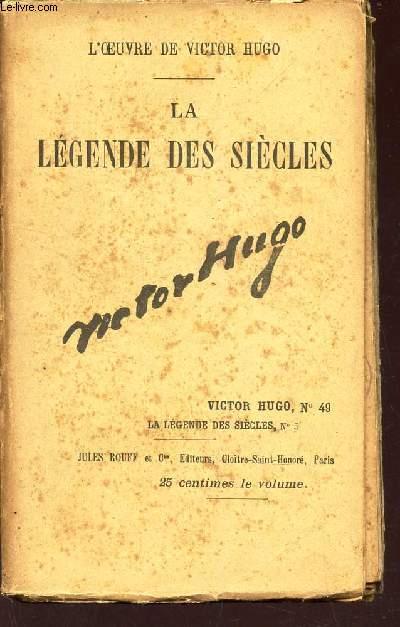 LA LEGENDE DES SIECLES - VITOR HUGO N°49 - LA LEGENDES DES SIECLES N°5.