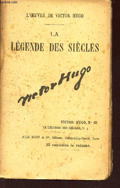 LA LEGENDE DES SIECLES - VITOR HUGO N°48 - LA LEGENDES DES SIECLES N°4.