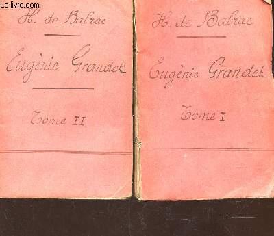 EUGENE GRANDET - EN 2 VOLUMES : TOME I + TOME II.