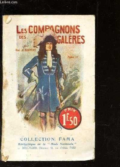 LES COMPAGNONS DES GALERES - TOME II